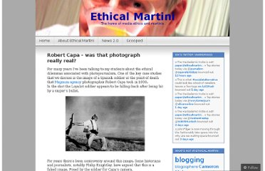 http://ethicalmartini.wordpress.com/2007/09/07/robert-capa-was-that-photograph-really-real/