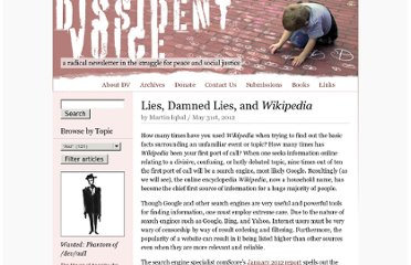 http://dissidentvoice.org/2012/05/lies-damned-lies-and-wikipedia/