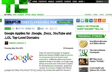 http://techcrunch.com/2012/05/31/google-applies-for-google-youtube-and-lol-top-level-domains/