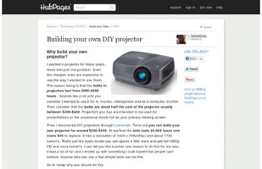 http://twisteddman.hubpages.com/hub/Building-your-own-DIY-projector