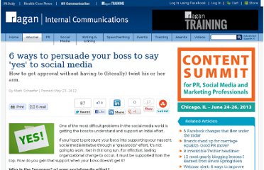 http://www.ragan.com/InternalCommunications/Articles/6_ways_to_persuade_your_boss_to_say_yes_to_social_44931.aspx