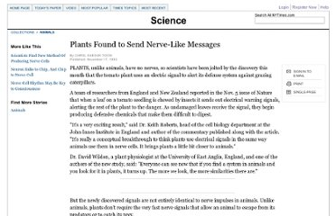 http://www.nytimes.com/1992/11/17/science/plants-found-to-send-nerve-like-messages.html
