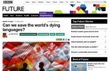 http://www.bbc.com/future/story/20120531-can-we-save-our-dying-languages