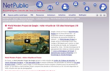 http://www.netpublic.fr/2012/05/world-wonders-project-de-google-visite-virtuelle/
