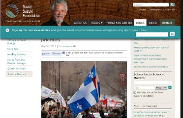 http://www.davidsuzuki.org/blogs/science-matters/2012/05/protests-shine-spotlight-on-skewed-priorities/