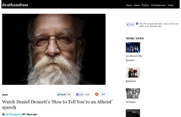 http://www.deathandtaxesmag.com/183745/watch-daniel-dennetts-how-to-tell-youre-an-atheist-speech/#2
