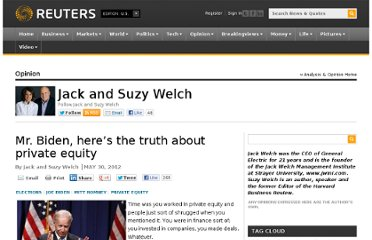 http://blogs.reuters.com/jack-and-suzy-welch/2012/05/30/mr-biden-here%e2%80%99s-the-truth-about-private-equity/