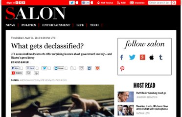 http://www.salon.com/2012/05/31/what_gets_declassified/