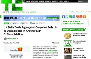 http://techcrunch.com/2012/05/31/uk-daily-deals-aggregator-coupobox-sells-up-to-dealcollector-in-another-sign-of-consolidation/