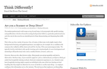 http://www.think-differently.org/2007/06/are-you-scanner-or-deep-diver/