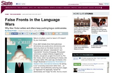 http://www.slate.com/articles/arts/the_good_word/2012/05/steven_pinker_on_the_false_fronts_in_the_language_wars_.html