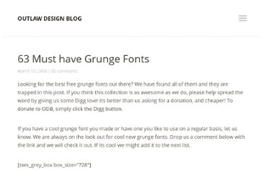http://outlawdesignblog.com/2008/03/63-must-have-grunge-fonts/
