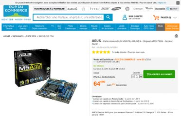 http://www.rueducommerce.fr/Composants/Carte-Mere/Socket-AM3-Plus/ASUS/4847178-Carte-mere-ASUS-M5A78L-M-USB3-Chipset-AMD-760G-Socket-AM3.htm