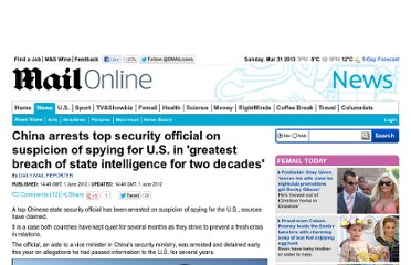 http://www.dailymail.co.uk/news/article-2153283/China-arrests-security-official-suspicion-spying-U-S-greatest-breach-state-intelligence-decades.html