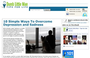 http://www.dumblittleman.com/2009/03/10-simple-ways-to-overcome-depression.html