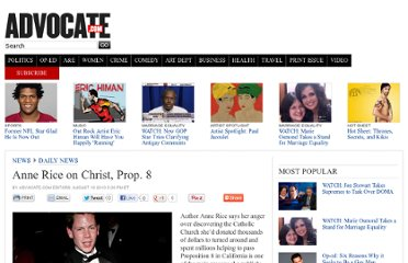 http://www.advocate.com/news/daily-news/2010/08/19/anne-rice-christ-prop-8