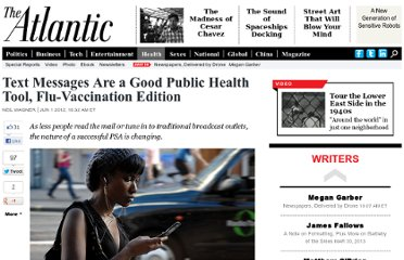 http://www.theatlantic.com/health/archive/2012/06/text-messages-are-a-good-public-health-tool-flu-vaccination-edition/257964/