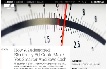 http://www.fastcodesign.com/1669931/how-a-redesigned-electricity-bill-could-make-you-smarter-and-save-cash