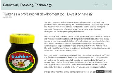 http://mattpearson.org/2012/06/01/twitter-as-a-professional-development-tool-love-it-or-hate-it/