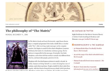 http://neurophilosophy.wordpress.com/2006/12/11/the-philosophy-of-the-matrix/