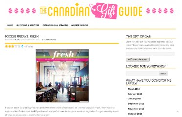http://canadiangiftguide.com/2011/10/14/foodie-fridays-fresh/