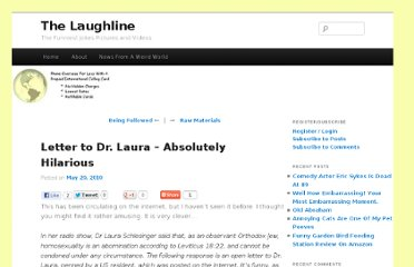 http://www.thelaughline.com/letter-to-dr-laura-absolutely-hilarious/
