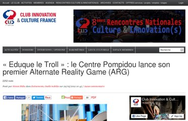 http://www.club-innovation-culture.fr/eduque-le-troll-le-centre-pompidou-lance-son-premier-alternate-reality-game-arg/