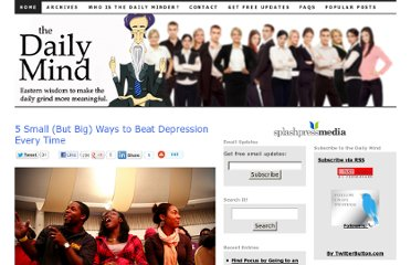 http://www.thedailymind.com/stress/5-small-but-big-ways-to-beat-depression-every-time/