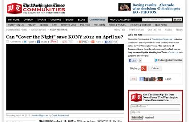 http://communities.washingtontimes.com/neighborhood/media-migraine/2012/apr/19/can-cover-night-save-kony-2012-april-20/