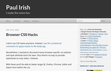 http://paulirish.com/2009/browser-specific-css-hacks/
