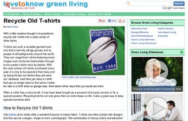 http://greenliving.lovetoknow.com/Recycle_Old_T-shirts