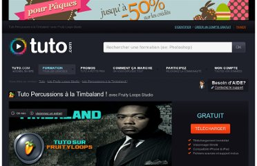 http://fr.tuto.com/fruity-loops-studio/percussions-a-la-timbaland-fruity-loops-studio,2855.html#tab_description