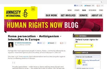 http://blog.amnestyusa.org/europe/roma-persecution-antiziganism-intensifies-in-europe/