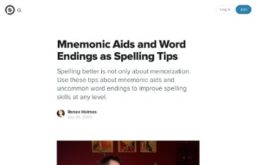 http://suite101.com/article/spelling-tips-mnemonic-aids-and-word-endings-a152961