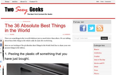 http://www.twosexygeeks.com/the-36-absolute-best-things-in-the-world/