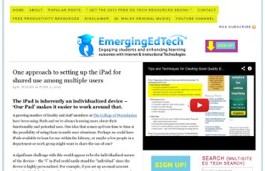 http://www.emergingedtech.com/2012/06/one-approach-to-setting-up-the-ipad-for-shared-use-among-multiple-users/