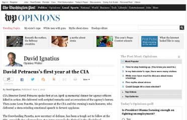 http://www.washingtonpost.com/opinions/david-petraeuss-first-year-at-the-cia/2012/06/01/gJQAjWmq7U_story.html
