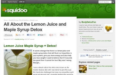 http://www.squidoo.com/lemon-juice-and-maple-syrup-detox