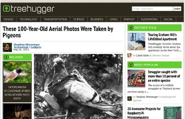 http://www.treehugger.com/gadgets/these-100-year-old-photos-were-taken-pigeons.html#mkcpgn=twsci1