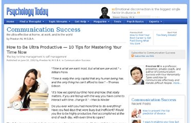 http://www.psychologytoday.com/blog/communication-success/201206/how-be-ultra-productive-10-tips-mastering-your-time-now