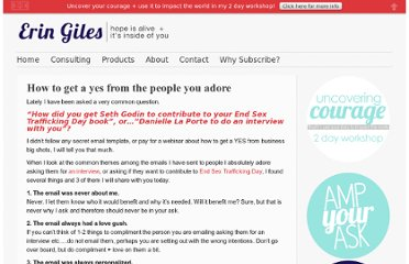 http://www.eringiles.com/2012/05/30/how-to-get-a-yes-from-people-you-adore/