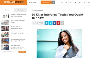 http://theundercoverrecruiter.com/10-killer-interview-tactics-you-ought-know/