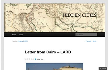 http://hiddencities.wordpress.com/2012/01/03/letter-from-cairo-larb/