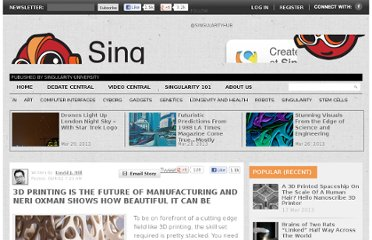 http://singularityhub.com/2012/06/04/3d-printing-is-the-future-of-manufacturing-and-neri-oxman-shows-how-beautiful-it-can-be/