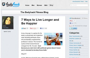 http://www.bodyhack.com/blog/7-ways-to-live-longer-and-be-happier-2090