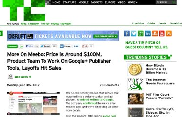 http://techcrunch.com/2012/06/04/more-on-meebo-price-is-around-100m-product-team-to-work-on-google-publisher-tools-layoffs-hit-sales/