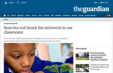 http://www.guardian.co.uk/teacher-network/teacher-blog/2012/may/02/introverts-classrooms-education