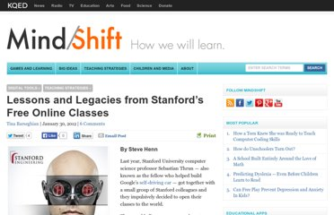 http://blogs.kqed.org/mindshift/2012/01/legacy-and-lessons-from-stanfords-free-online-classes/#comments