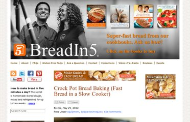 http://www.artisanbreadinfive.com/2012/05/29/crock-pot-bread-baking-fast-bread-in-a-slow-cooker
