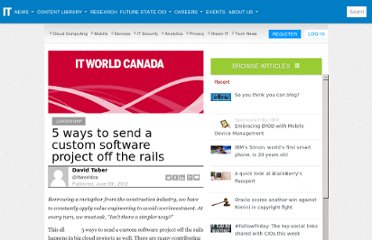 http://www.itworldcanada.com/news/5-ways-to-send-a-custom-software-project-off-the-rails/145543